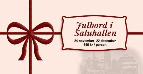 Julbord i Saluhallen24 november – 22 december